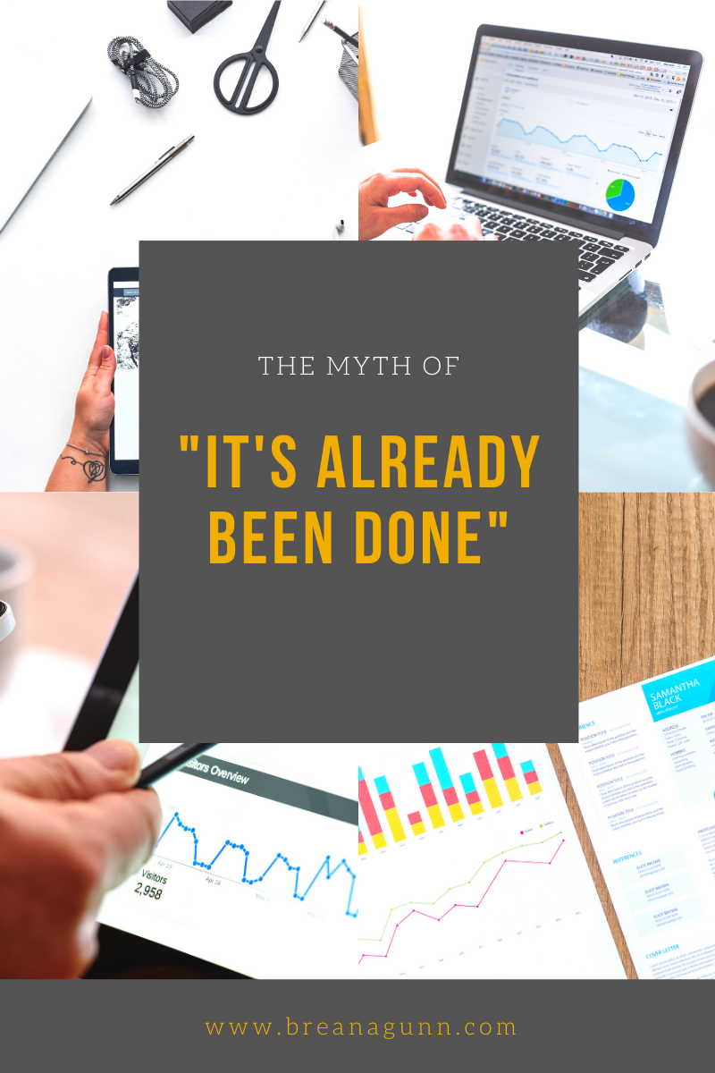 "The Myth of ""It's already been done"""