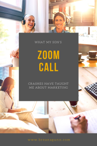 What My Son's Zoom Call Crashes Have Taught Me About Marketing