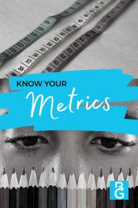 Know Your Metrics