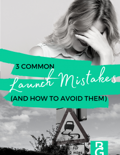 3 Common launch mistakes and how to avoid them