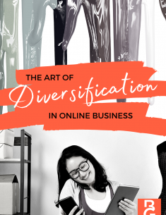 The Art Of Diversification In Online Business