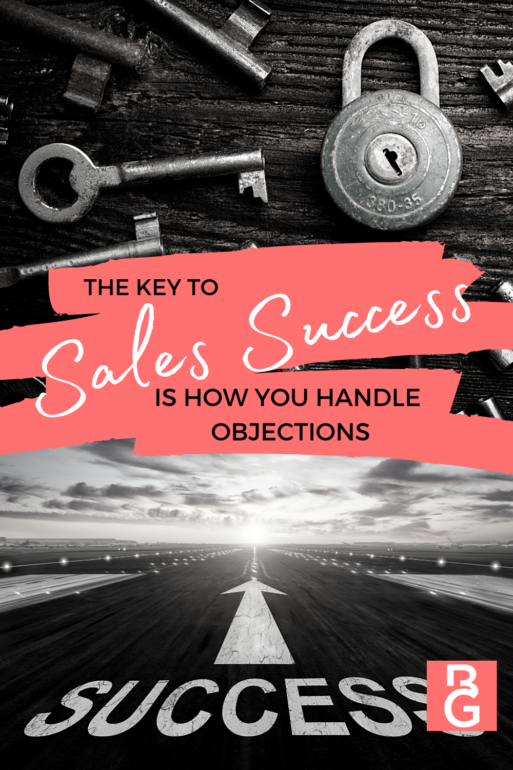 The Key To Sales Success Is How You Handle Objections