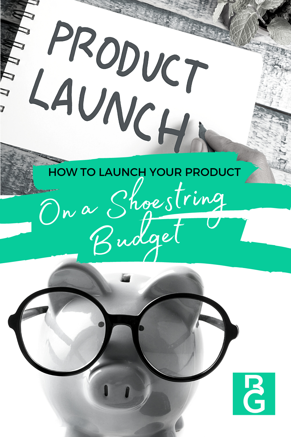 How To Launch Your Product On A Shoestring Budget