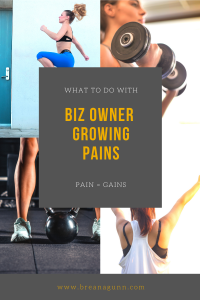 what to do with biz owner growing pains