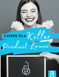 The 5 Steps To A Killer Product Launch