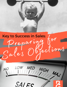 The Key to Success in Sales: Preparing for Sales Objections