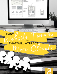 8 Easy Website Tweaks That Will Attract More Clients