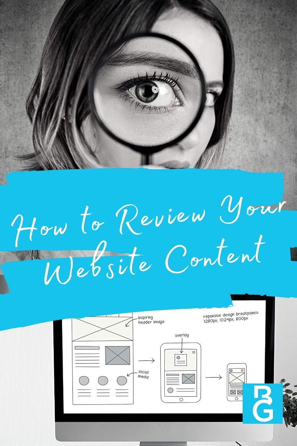How to Review Your Website Content Girl holding magnifying glass and a computer screen.