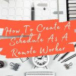 6 Ways to Manage Your Time When Working Remotely