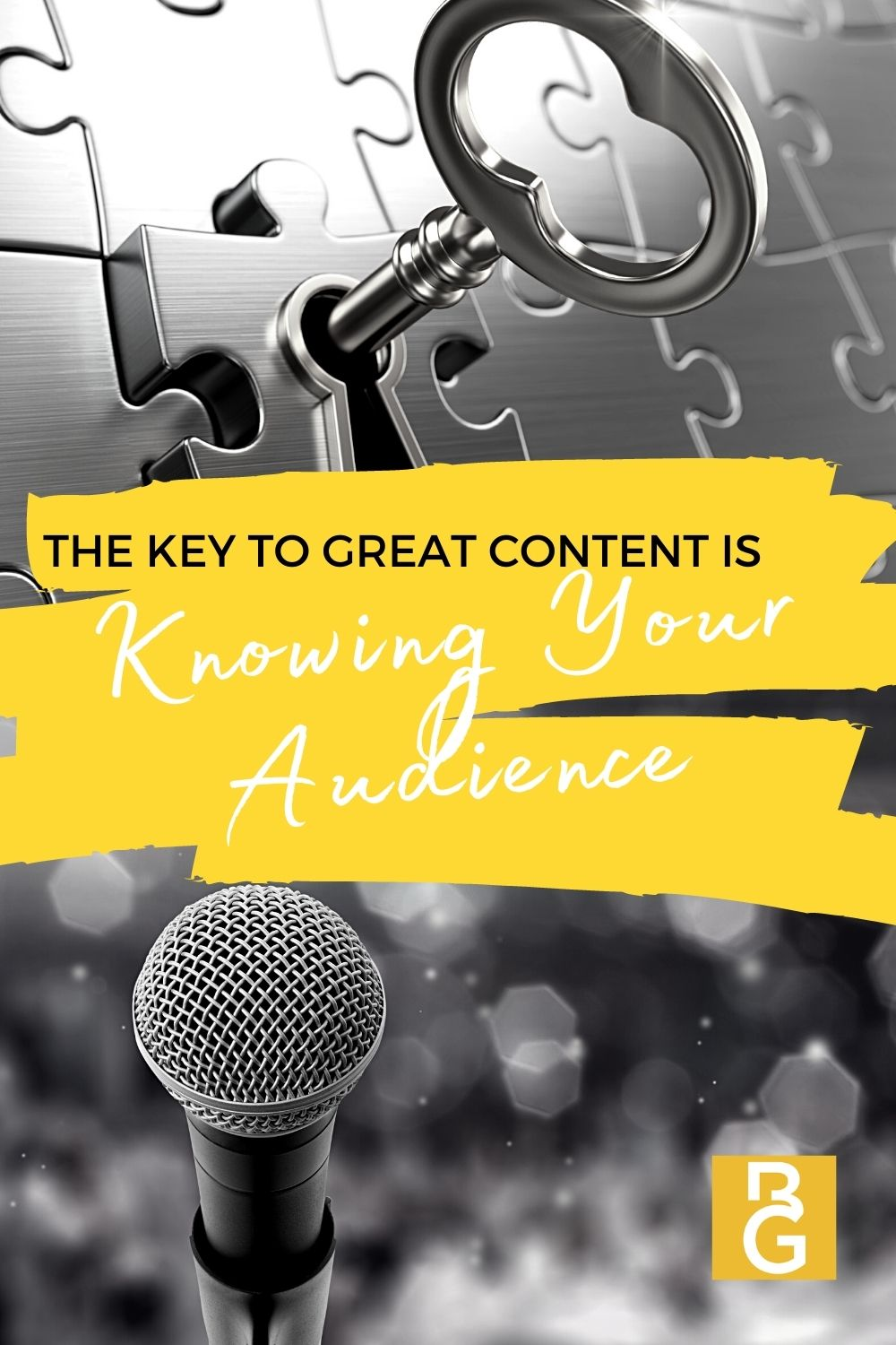 The Key To Great Content Is Knowing Your Audience