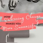 How Embracing Change Makes You More Successful - image of caterpillar and butterflies