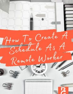 How To Create A Schedule As A Remote Worker