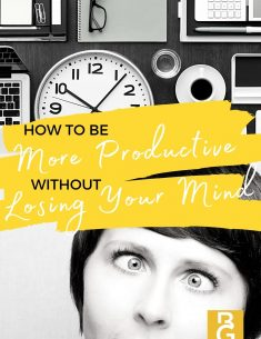 How to be more productive without losing your mind.